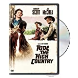 Ride the High Country ~ Randolph Scott