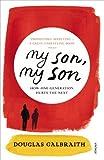 My Son, My Son, Douglas Galbraith, 009955268X