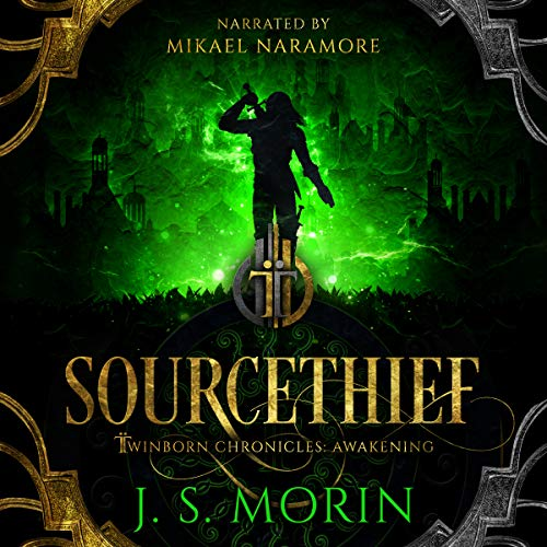 Sourcethief: Twinborn Chronicles, Book 3