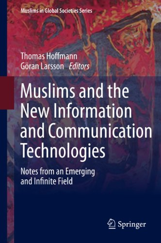 Download Muslims and the New Information and Communication Technologies: 7 (Muslims in Global Societies Series) Pdf