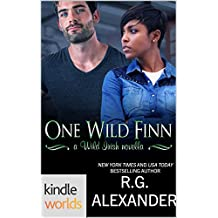 Wild Irish: One Wild Finn (Kindle Worlds Novella) (The Finn Factor Book 9)