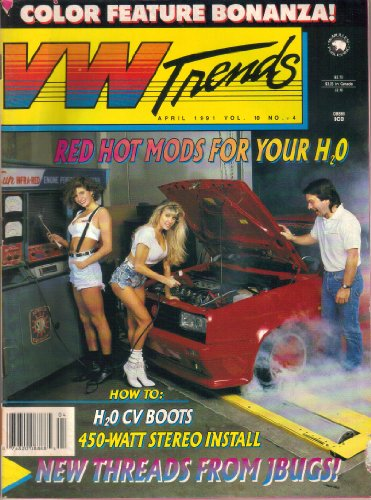 Trends Magazine Vw (VW TRENDS Magazine, Vol. 10, No. 4 (April, 1991) (Volume 10))