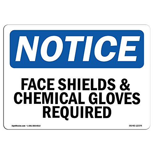 OSHA Notice Sign - Face Shield & Chemical Gloves Required | Aluminum Sign | Protect Your Business, Work Site, Warehouse & Shop Area | Made in The USA
