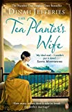 The Tea Planter's Wife by Dinah Jefferies (2015-09-03)