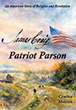 James Craig: Patriot Parson: An American Story of Religion and Revolution