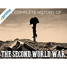 The Complete History of the Second World War