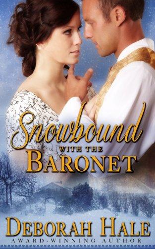 Snowbound with the Baronet by [Hale, Deborah]