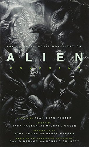 Alien  Covenant   The Official Movie Novelization