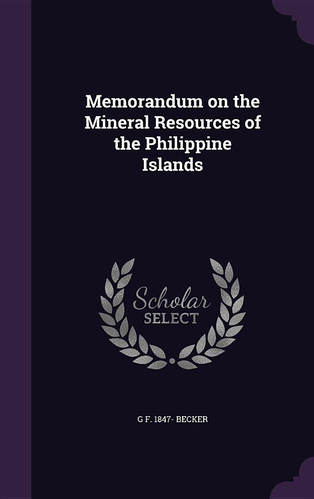Download Memorandum on the Mineral Resources of the Philippine Islands PDF