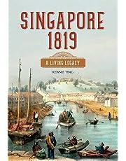 SINGAPORE 1819: A LIVING LEGACY (PB)