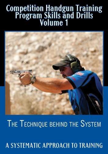 Competition Handgun Training Program Skills and Drills Volume ()