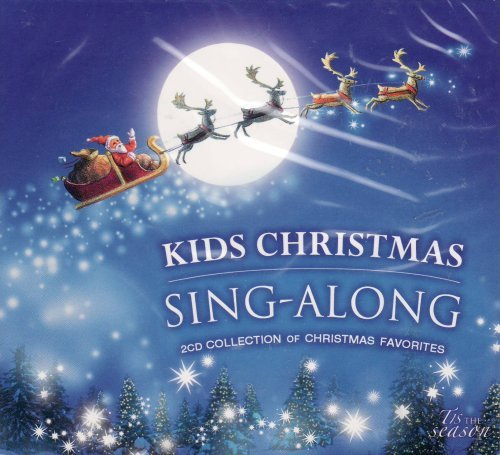 Kids Christmas Sing-Along - 2008 Holiday Cd - Includes 24 Songs on 2 CDs