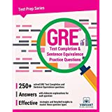 GRE Text Completion and Sentence Equivalence Practice Questions (Test Prep Series)
