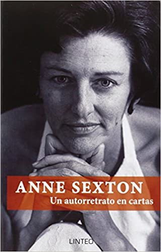 Descargar ebook gratis Anne Sexton. Un Autorretrato En Cartas (Lintei Libri) 8494255134 PDF ePub