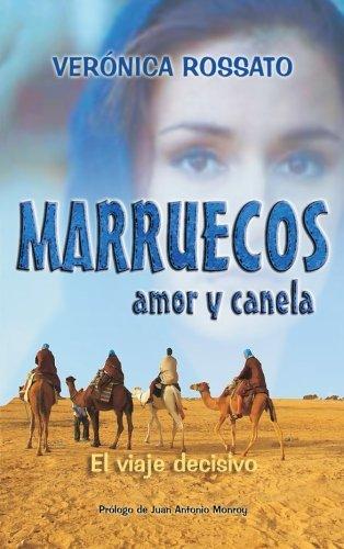 Marruecos, Amor Y Canela (Spanish Edition) [Veronica Rossato] (Tapa Blanda)
