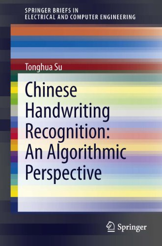 Chinese Software Handwriting Recognition - Chinese Handwriting Recognition: An Algorithmic Perspective (SpringerBriefs in Electrical and Computer Engineering)