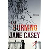 The Burning: A Maeve Kerrigan Crime Novel (Maeve Kerrigan Novels Book 1)