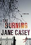 The Burning: A Maeve Kerrigan Crime Novel (Maeve Kerrigan Novels Book 1)
