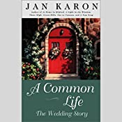 A Common Life: The Wedding Story | Jan Karon