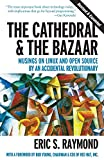 The Cathedral & the Bazaar: Musings on Linux and