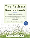 The Asthma Sourcebook 3rd Edition (Sourcebooks)