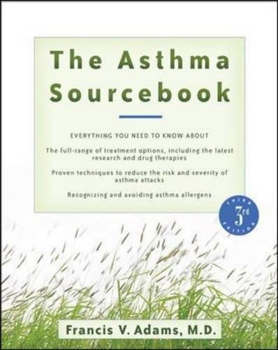 Asthma Source Book (The Asthma Sourcebook 3rd Edition (Sourcebooks))