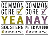 Common Core: Yea & Nay (Encounter Broadside)