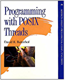 Programming with POSIX Threads (Addison-Wesley Professional Computing Series)