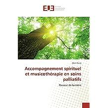 SPIRITUEL ET MUSICOTHERAPIE SOINS PALLIATIF