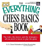 The Everything Chess Basics Book-Peter Kurzdorfer Us Chess Federation