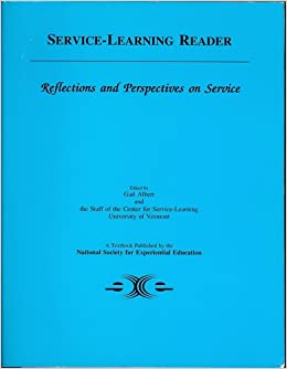 Service-Learning Reader: Reflections & Perspectives on Service