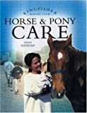 Horse and Pony Care, Sandy Ransford, 0753454394