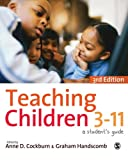 img - for Teaching Children 3-11: A Student s Guide book / textbook / text book