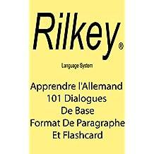 Apprenez L'Allemand De Conversation Avec 101 Dialogues De Base (French Edition)