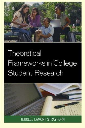 Theoretical Frameworks in College Student Research by Strayhorn, Terrell Lamont (September 4, 2013) Paperback
