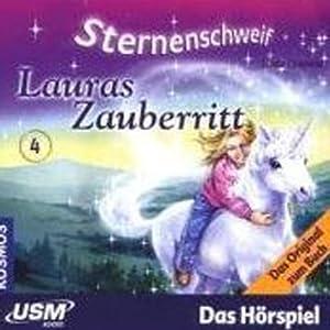 Sternenschweif, Lauras Zauberritt (Sternenschweif 4) Hörspiel