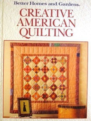 Ebook Better Homes And Gardens Creative American Quilting