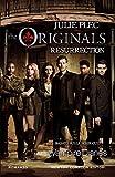 The Originals. Resurrection (Italian Edition)