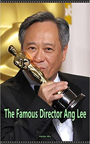 Download online The Famous Director Ang Lee: Success in the Oscar PDF