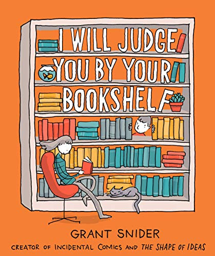 I Will Judge You By Your Bookshelf Kindle Edition By Grant