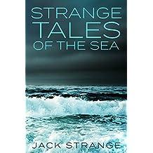 Strange Tales of the Sea (Jack's Strange Tales Book 4)
