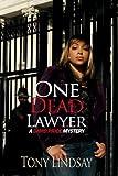 One Dead Lawyer, Tony Lindsay, 1933967293