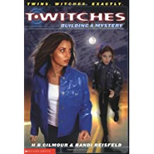 T'Witches #2: Building a Mystery