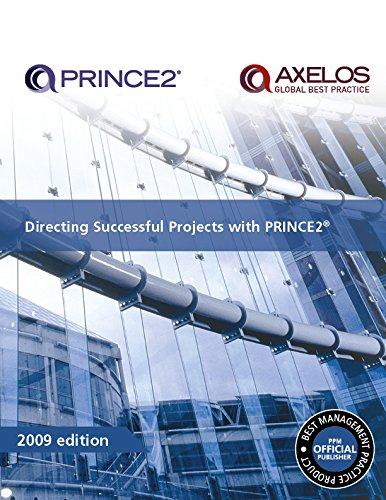 Directing Successful Projects with PRINCE2 2009 Edition Manual (Managing Successful Projects With Prince2 2009 Edition Manual)