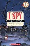 I Spy - A Skeleton, Jean Marzollo, 060614692X