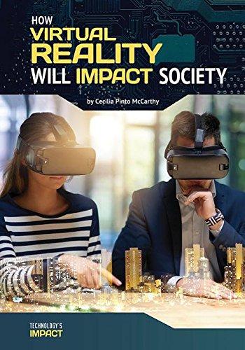 How Virtual Reality Will Impact Society