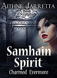 Samhain Spirit: (Charmed Evermore Book 2)