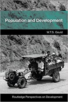 Book Population and Development (Routledge Perspectives on Development) 1st edition by Gould, W.T.S. (2008)