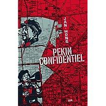 Pékin confidentiel