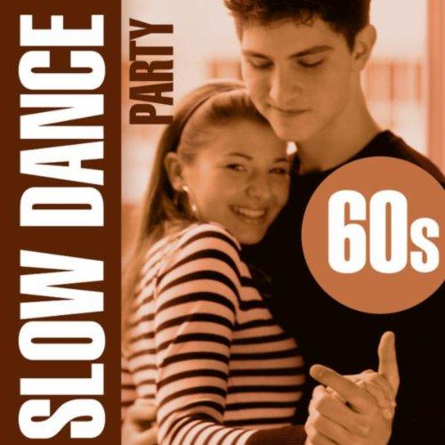 Slow Dance Party - 60S - Dancing Slow